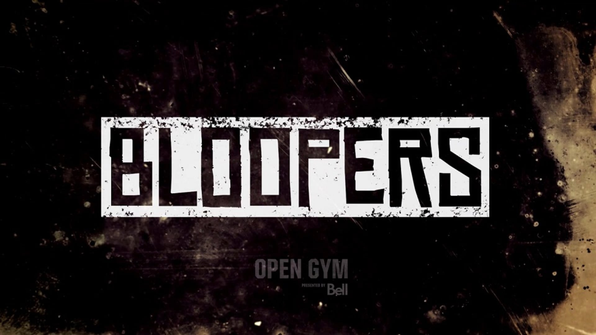 Open Gym Bloopers presented by Bell | Vol. 6