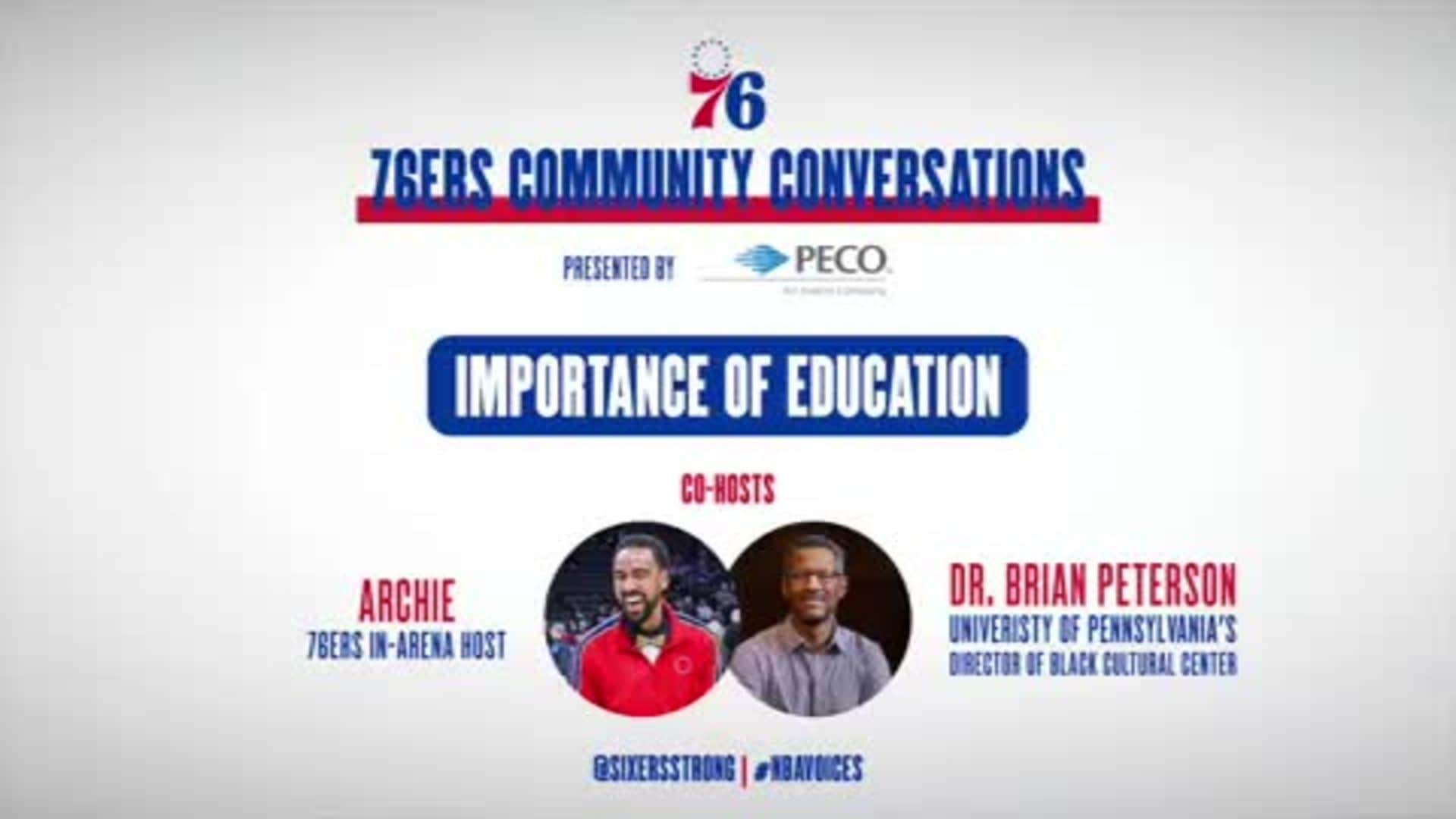 76ers Community Conversations | Importance of Education