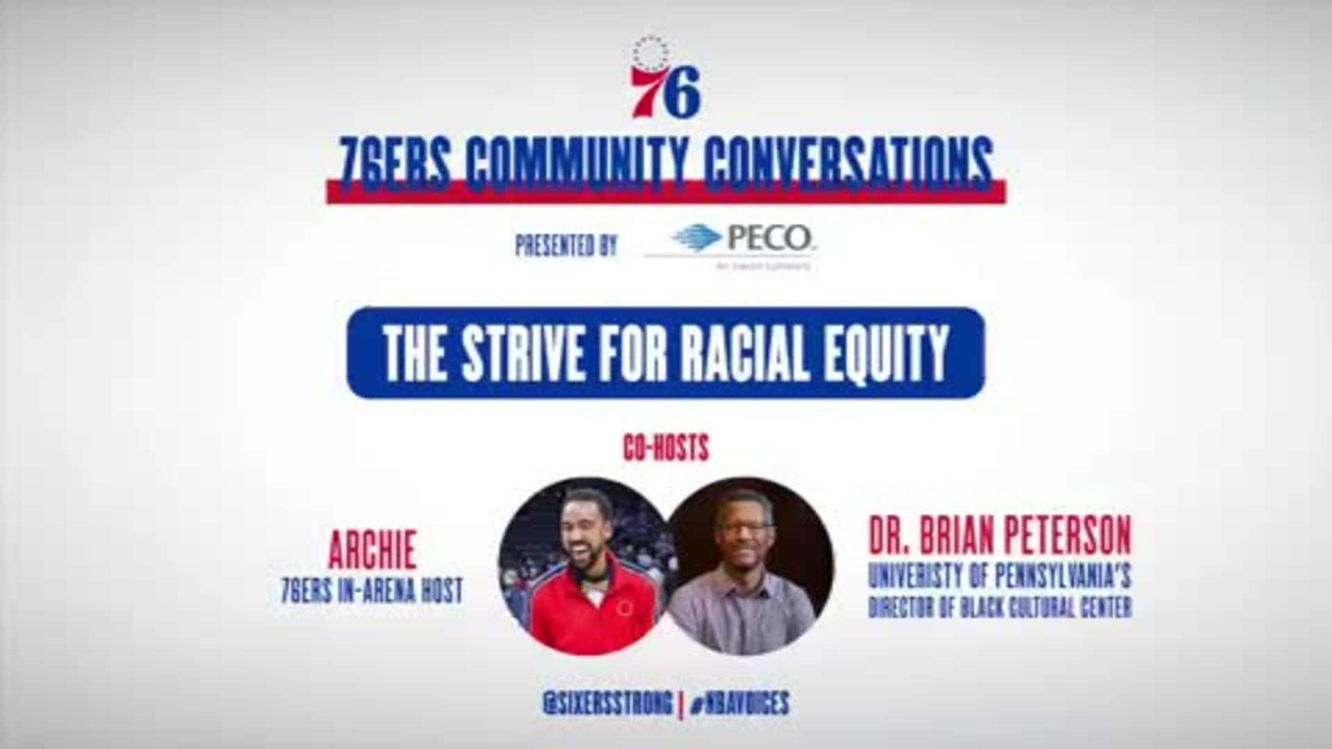 76ers Community Conversations | The Strive For Racial Equity
