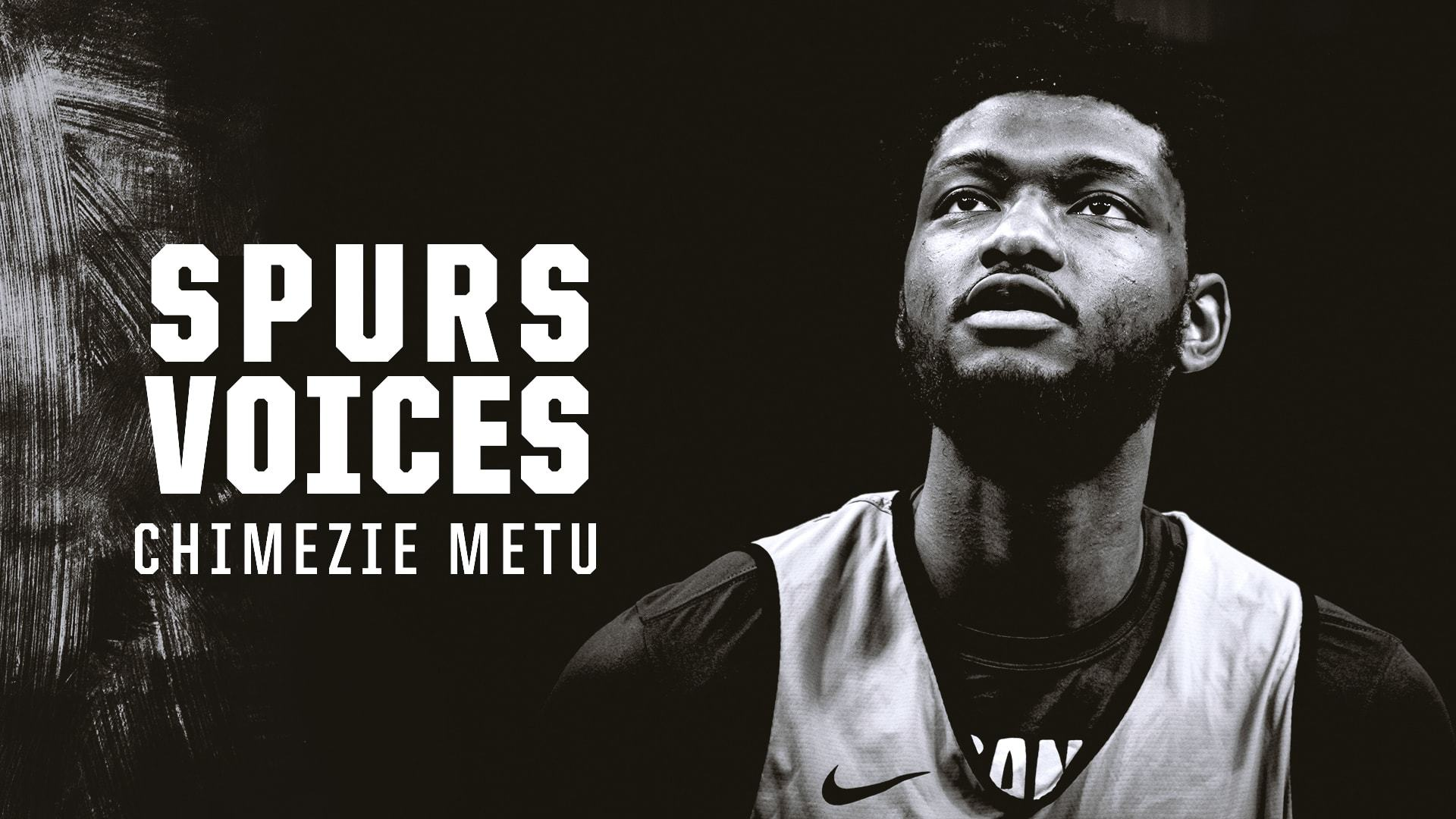 Chimezie Metu | Spurs Voices