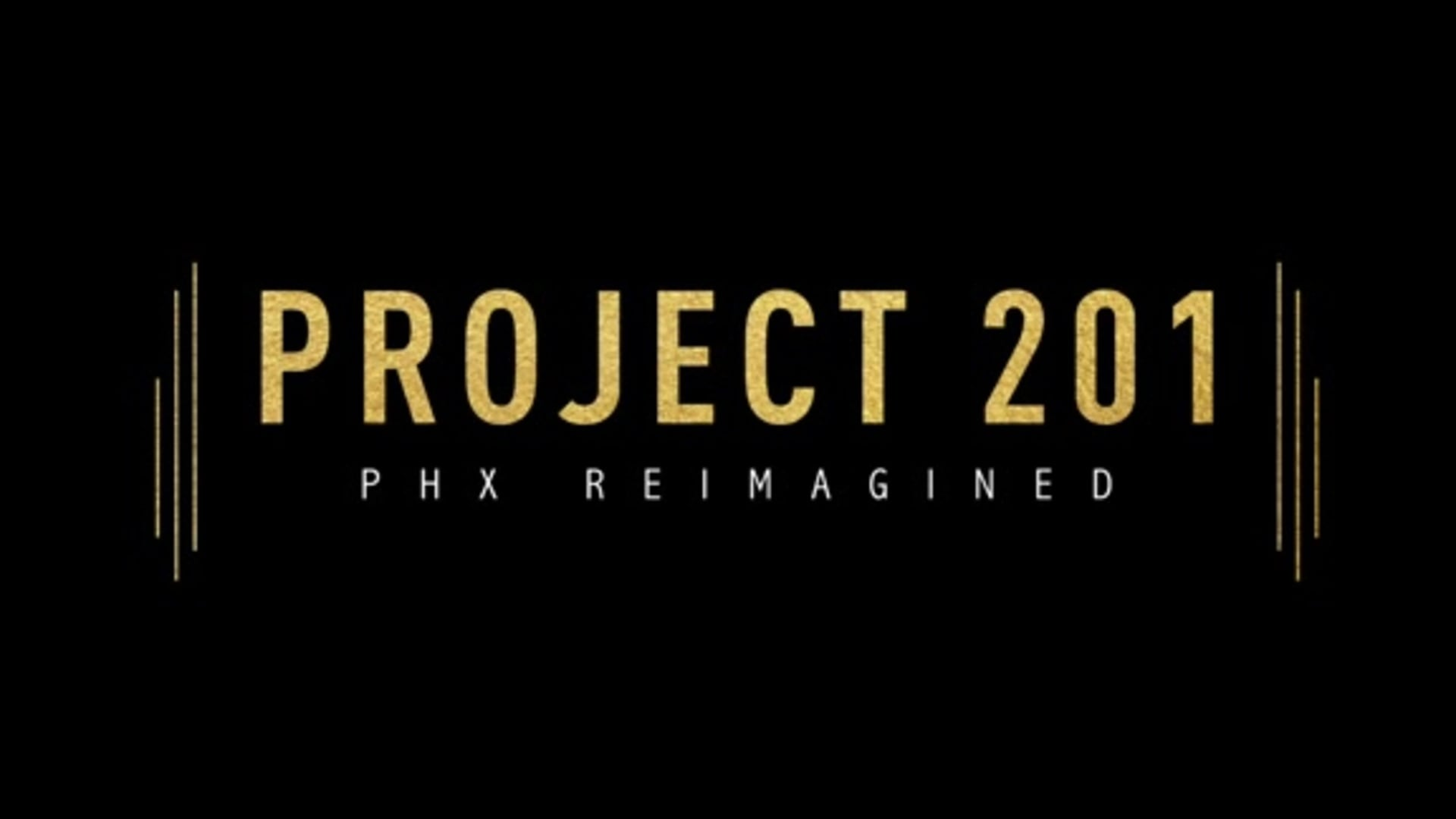 Project 201 | PHX Reimagined