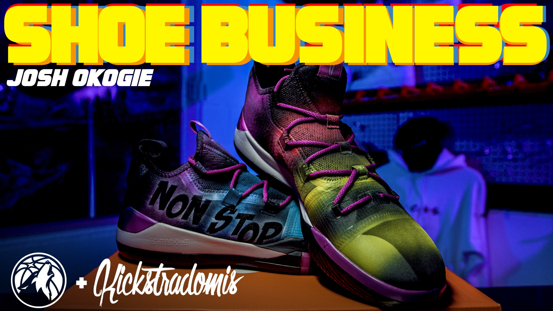 Shoe Business With Kickstradomis | Josh Okogie