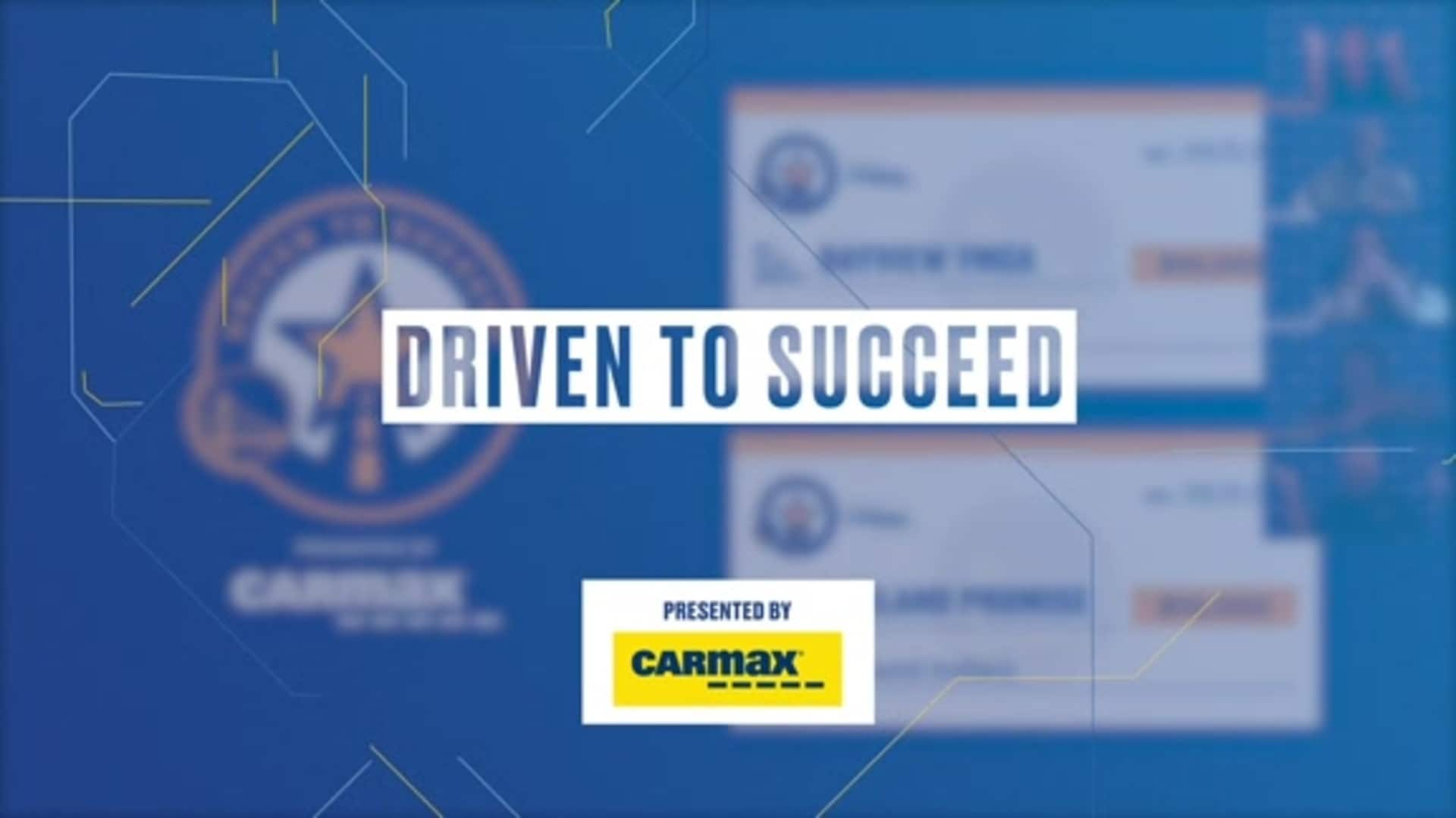 Driven to Succeed, presented by CarMax