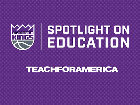 Sacramento Kings Host Spotlight on Education Night to Support Local Nonprofit, Honor Local Teachers of the Year