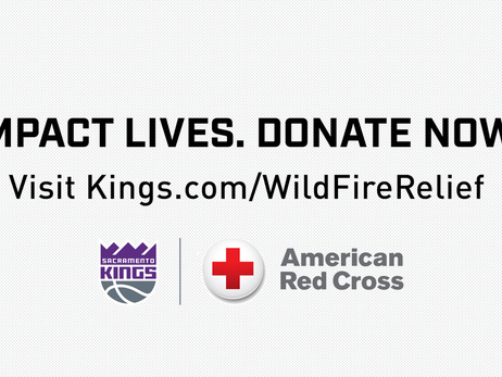 Sacramento Kings, Fans and Partners Raise $75,000 for American Red Cross California Wildfires Relief Efforts