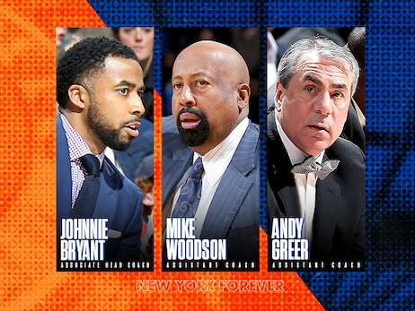 New York Knicks Announce Coaching Staff Additions