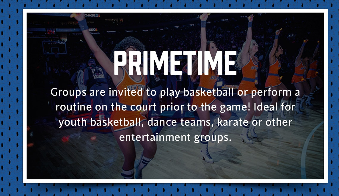 Groups are invited to play basketball or perform a routine on the court prior to the game! Ideal for youth basetball, dance teams, karate or other entertainment groups.