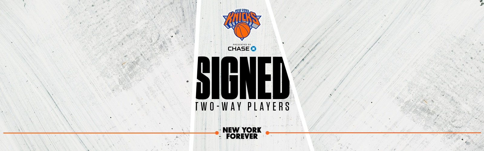 KNICKS SIGN ISAIAH HICKS AND ALLONZO TRIER TO TWO-WAY CONTRACTS
