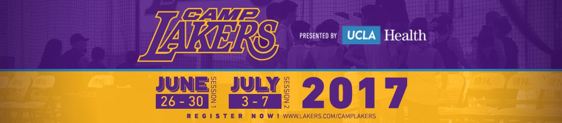 Camp Lakers 2017 - Learn the Laker way and play where the Lakers play