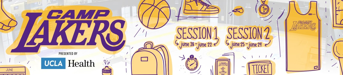 Camp Lakers 2018 - Learn the Laker way and play where the Lakers play