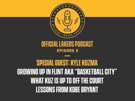 Kyle Kuzma on the Official Lakers Podcast