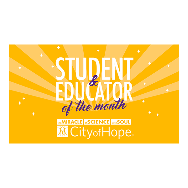 Student and Educator of the Month
