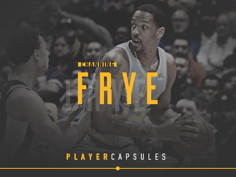 2018 Player Capsule: Channing Frye