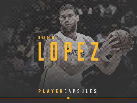 2018 Player Capsule: Brook Lopez