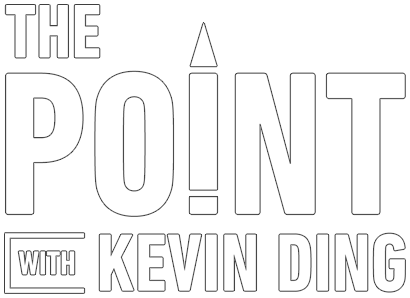 The Point with Kevin Ding