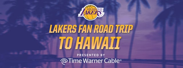 Time Warner Cable Laker Fan Road Trip to Hawaii