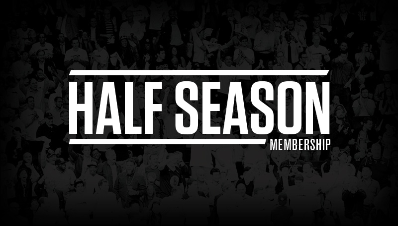 Half Season Ticket Membership