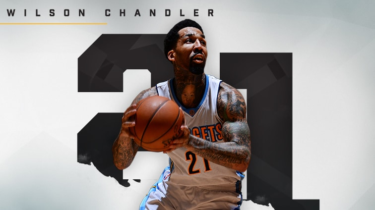 2016-17 Player Profile: Wilson Chandler