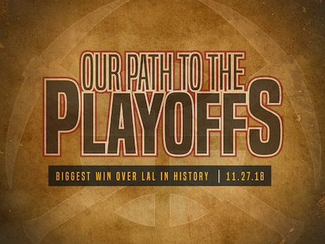 Our Path To The Playoffs: The Biggest Win Over the Lakers In Franchise History