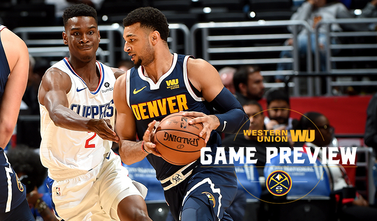Western Union Game Preview: Nuggets at Clippers