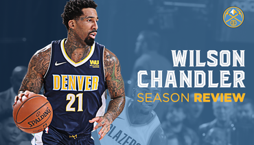 2017-18 Nuggets Player Breakdown: Wilson Chandler