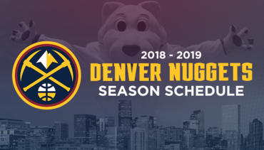 Denver Nuggets Announce 2018-19 Regular-Season Schedule