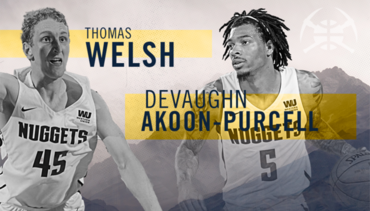 Nuggets 2018-19 Player Previews: DeVaughn Akoon-Purcell & Thomas Welsh
