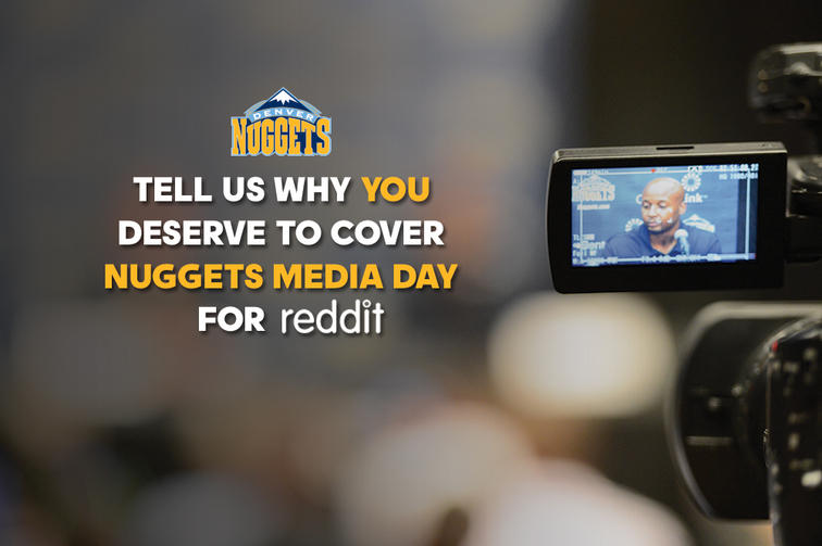 Represent reddit at Nuggets media day