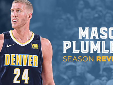 2017-18 Nuggets Player Breakdown: Mason Plumlee
