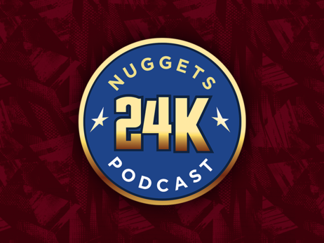 Episode 2: Nuggets 24k