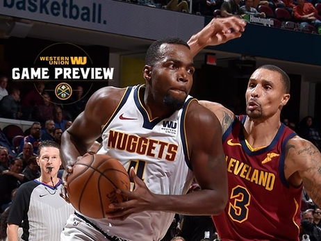 Game Preview: Nuggets Host Cavaliers in Nightcap of Pepsi Center Double-Header