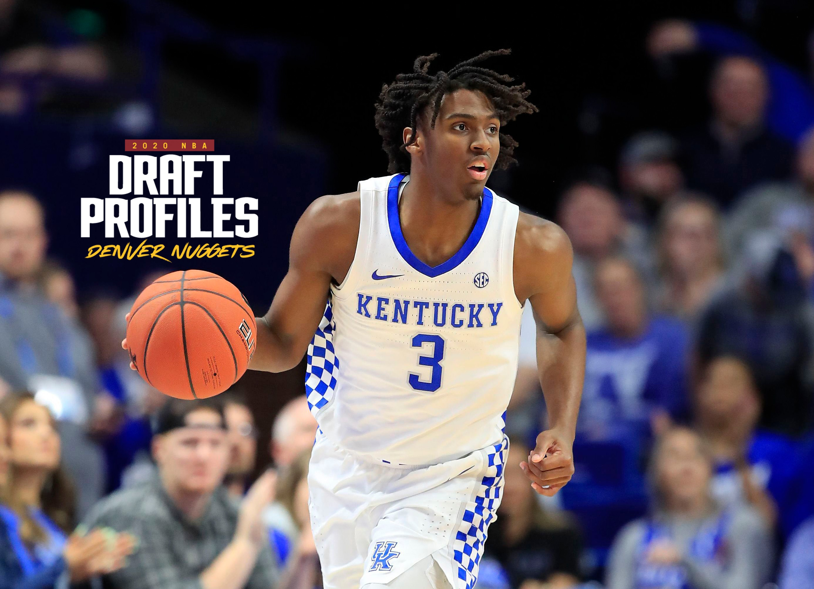 Nba Draft 2020 Profile Kentucky S Tyrese Maxey Offers Size And Speed At Guard Denver Nuggets