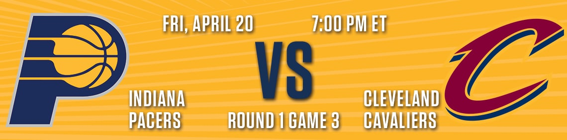 Pacers vs Cavaliers (Game 3)