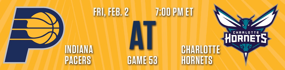 Pacers at Hornets