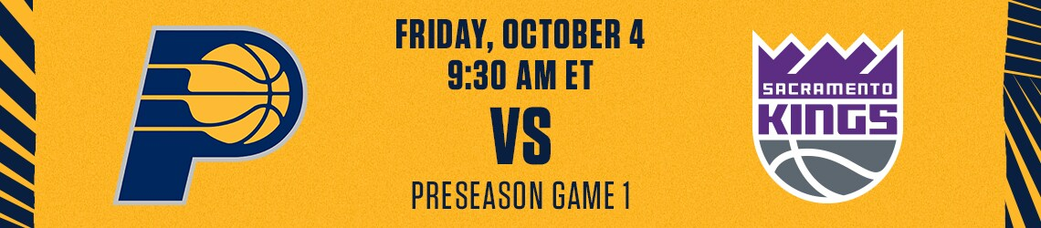 Pacers vs Kings (Preseason)