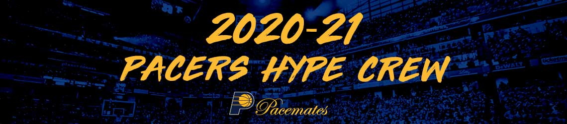 2020-21 Pacers Hype Crew