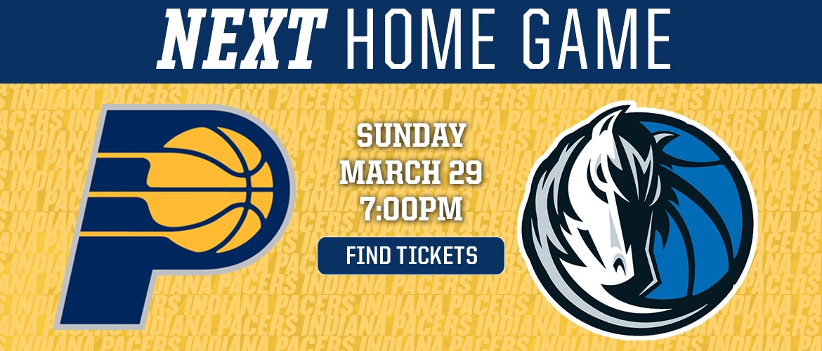 Next Home Game: Pacers vs Mavericks - Find Tickets