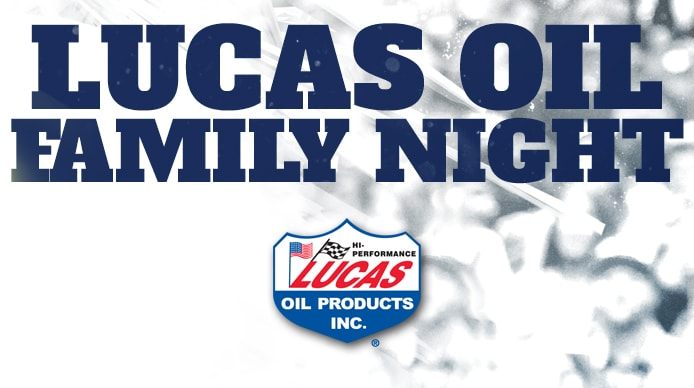 Lucas Oil Family Night