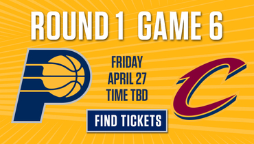 Next Home Game - Pacers vs Cavs (Game 6)