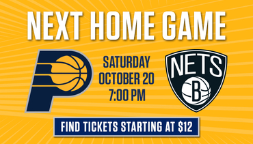 Next Home Game - Pacers vs Nets