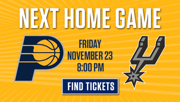 Next Home Game - Pacers vs Spurs