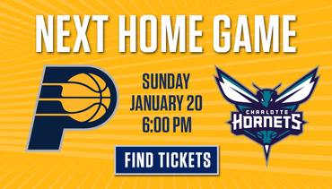 Next Home Game - Pacers vs Hornets