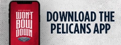 Download the Pelicans Mobile App