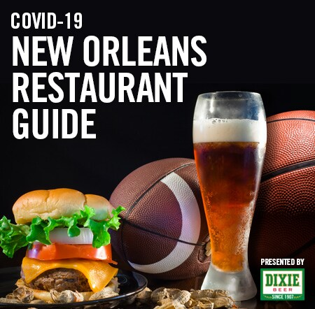 COVID-19 New Orleans Restaurant Guide presented by Dixie Beer