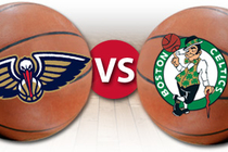 Pelicans vs. Celtics