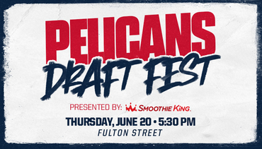 New Orleans Pelicans 2019 Draft Fest Information