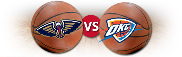 Pelicans vs. Thunder