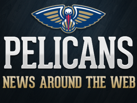 Pelicans News Around the Web (5-26-2017)