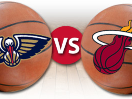 Pelicans vs. Heat