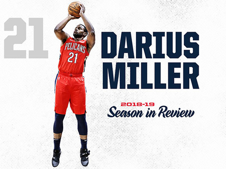 2018-19 Pelicans Season in Review: Darius Miller